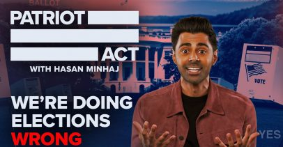 "Patriot Act with Hasan Minaj - ""We're Doing Elections Wrong"" Episode"